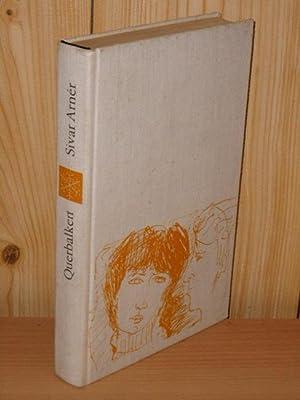 Querbalken : Roman. [Aus d. Schwed. von: Arnér, Sivar: