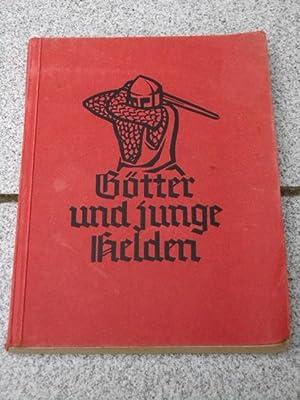 Götter und junge Helden : Sagen aus: Rüttgers, Severin: