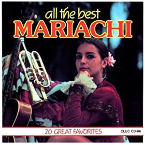 All the Best Mexico Mariachi - 20: Various: