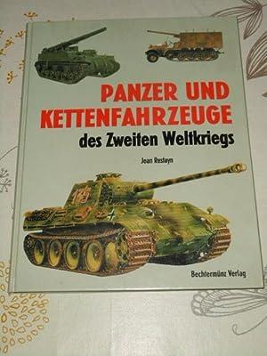 Panzer- und Kettenfahrzeuge des zweiten Weltkriegs. Ill.: Restayn, Jean und