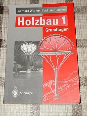 Holzbau Teil 1 - Grundlagen, DIN 1052: Werner, Gerhard, Karlheinz