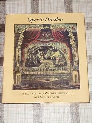 Oper in Dresden : Festschrift zur Wiedereröffnung: Seeger, Horst [Hrsg.]: