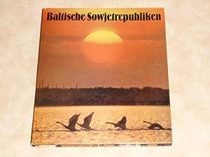 Baltische Sowjetrepubliken : Impressionen aus Litauen, Lettland: Sakk, Viktor [Ill.]