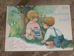 Im Blaubeerwald.: Geelhaar, Anne und