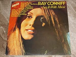 Ray CONNIFF: Say it with music /