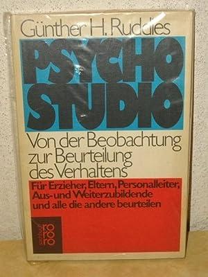 Psycho-Studio - von d. Beobachtung zur Beurteilung: Ruddies, Günther H: