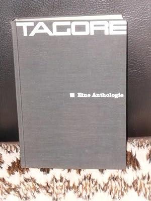 Eine Anthologie. Rabindranath Tagore. Hrsg. von Amiya: Tagore, Rabindranath, Amiya