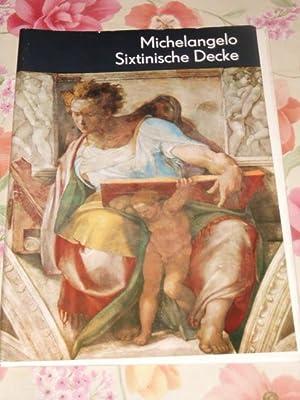 Die Sixtinische Decke. Michelangelo. Johannes Jahn, Seemann-Kunstmappe: Michelangelo und Johannes