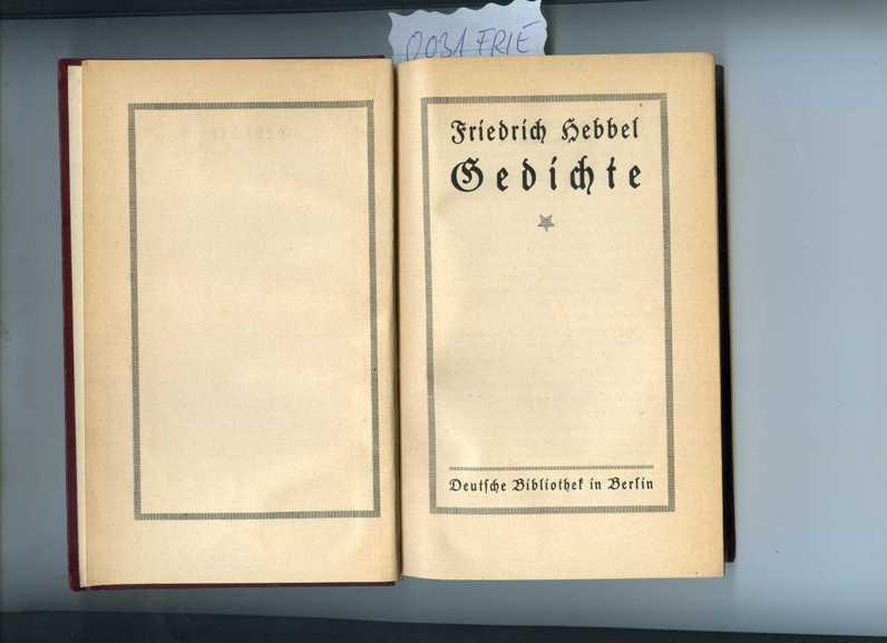 Gedichte. - Hebbel, Friedrich.