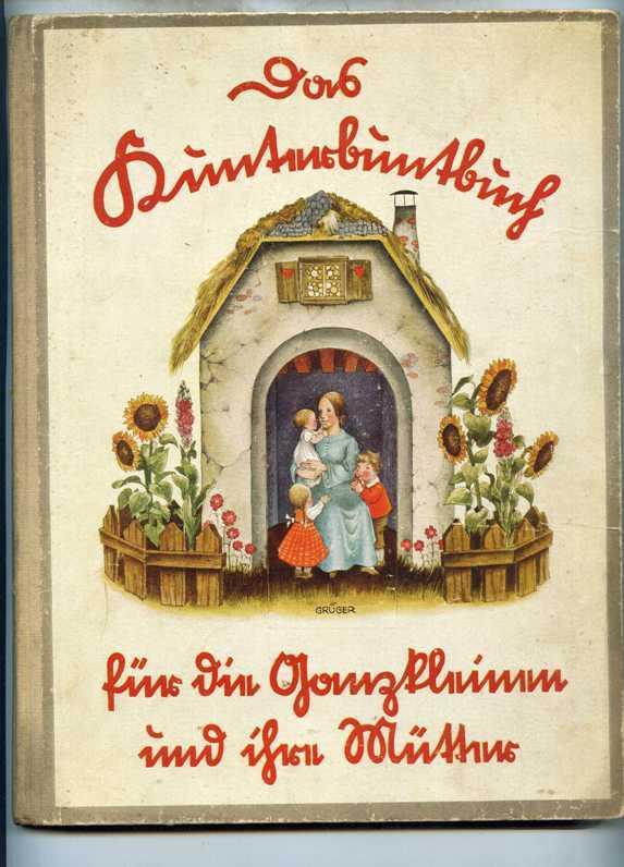 Das Kunterbuntbuch für die Ganzkleinen und ihre Mütter. Mit Bildern von Johannes Grü...