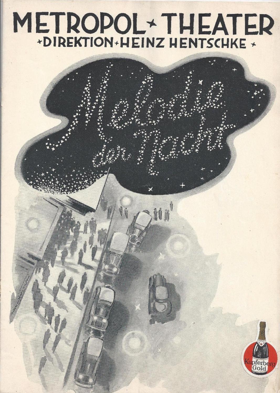 """Programm zu """" Melodie der Nacht """".: Metropol Theater -"""