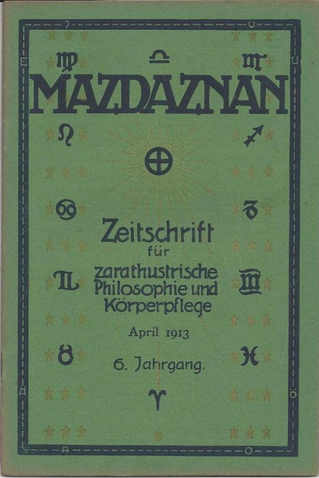 Mazdaznan. Zeitschrift für zarathustrische Philosophie und Körperpflege