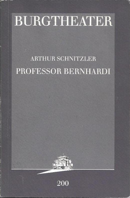 Professor Bernhardi - Komödie in fünf Akten: Schnitzler, Arthur
