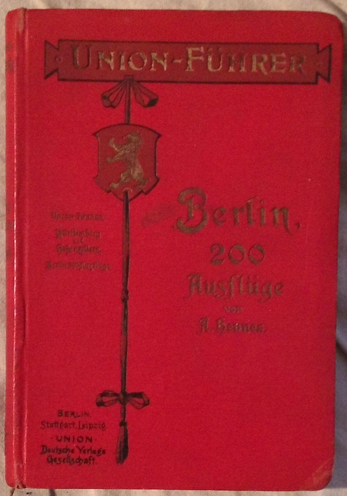 200 Ausflüge in die Umgebung von Berlin.: Hennes, Aloys