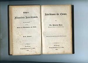 Katechismus der Chemie.: Hirzel, Heinrich.