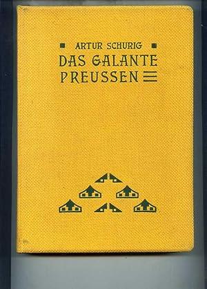 Das galante Preußen gegen Ende des XVIII. Jahrhunderts. Sammlung kulturgeschichtlich ...