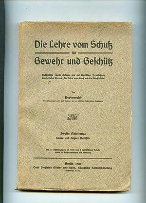Die Lehre vom Schuß für Gewehr und: Heydenreich.