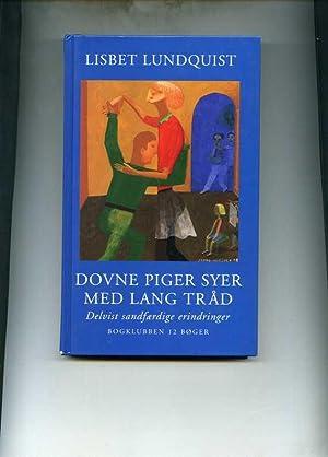 Dovne Piger Syer Med Lang Trad.: Lundquist, Lisbet.