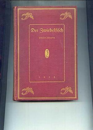 Der Zwiebelfisch. Ein kleine Zeitschrift für Geschmack in Büchern und anderen Dingen. F&...