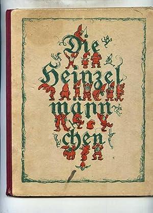Die Hi Ha Heinzelmännchen. Mit Bildern von Adolf Propp.: Kopisch, August.