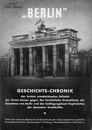 """Berlin """". Geschichts-Chronik der letzten entscheidenden Schlacht der Roten Armee gegen das ..."""