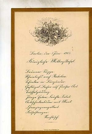 Menu-Karte für den 3.Juni 1905.: Königliche Mittagstafel.