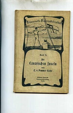 Die Canarischen Inseln.: Pommer-Esche, C. v.
