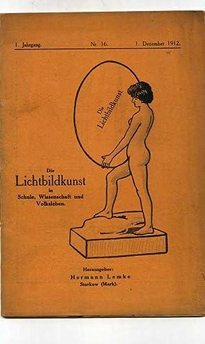 Die Lichtbildkunst in Schule, Wissenschaft und Volksleben.: Lemke, Hermann ( Herausg. )