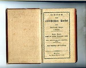 Lehrbuch eines civilistischen Cursus. Erster Band, welcher die juristische Encyclopädie enth&...