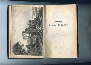 Französische Lustschlösser. Zweiter Band ( von drei ): Laube, Heinrich.