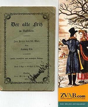 Der alte Fritz im Volksliede. Zur Feier des 31. Mai.: Erk, Ludwig.