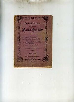 Gedenkbüchlein an den neuen Berliner Rathskeller.: Frieske, G. H.