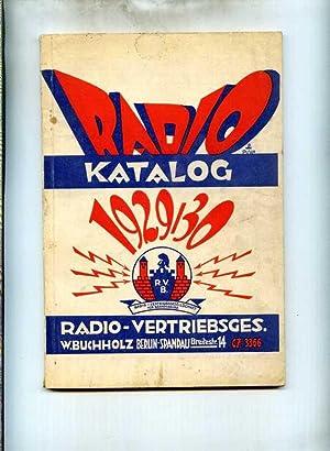 Radio Katalog 1929 / 30.: Rundfunk-Technik )
