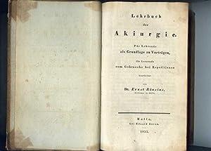 Lehrbuch der Akiurgie. Für Lehrende als Grundlage zu Vorträgen, für Lernende zum ...