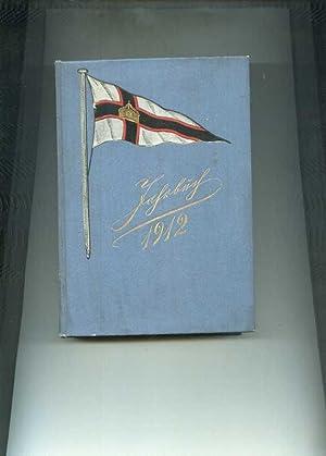 Jahrbuch des Kaiserlichen Yacht-Clubs für das fünfundzwanzigste Clubjahr 1912.