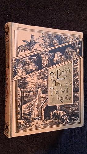 Dr. Lampe's Illustrierte Tierheilkunde. Populäres Handbuch der Anatomie - ...