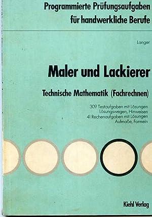 Maler und Lackierer. Technische Mathematik ( Fachrechnen: Langer, Heinz.