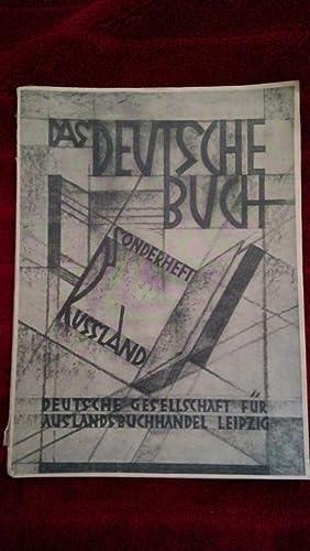 Das Deutsche Buch. Monatsschrift für die Neuerscheinungen deutscher Verleger. III. Jahrgang ...