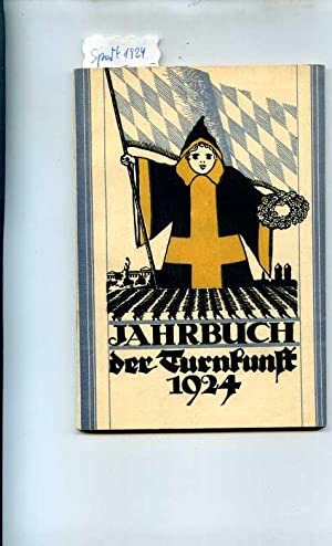 Jahrbuch der Turnkunst. Jahrbuch der Deutschen Turnerschaft. Erinnerungsbuch an das 13. Deutsche ...