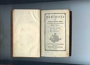 Lustspiele. Erster Theil. Der junge Gelehrte - Die Juden - Der Misogyn.: Lessing, Gotthold Ephraim.