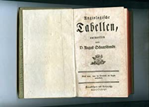 Angiologische Tabellen.: Schaarschmidt, D. August.
