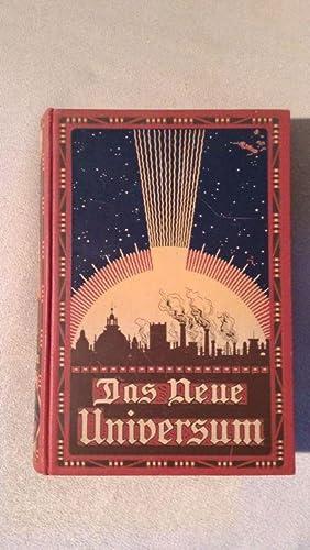 Das neue Universum. Die interessantesten Erfindungen und Entdeckungen auf allen Gebieten, sowie ...