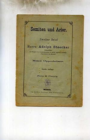 Semiten und Arier. Zweiter Brief an Herrn Adolph Stoecker Hofprediger und Mitglied des ...