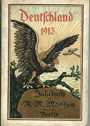 Deutschland 1913: Jahrbuch von R.M. Maaßen Berlin