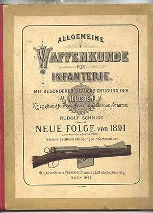 Allgemeine Waffenkunde für die Infanterie. Mit besonderer Berücksichtigung der neuesten ...