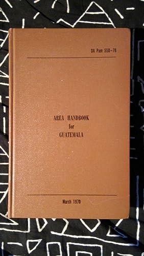 Area Handbook for Guatemala: Dombrowski, John -
