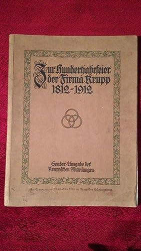 Zur Hundertjahrfeier der Firma Krupp 1812 -