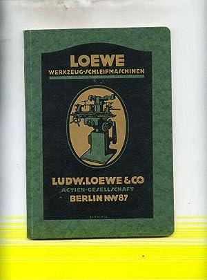 Werkzeug-Schleifmaschinen. 2. Auflage: Ludwig Loewe &
