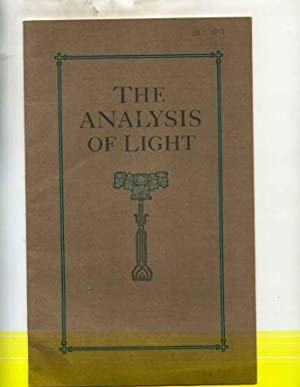 The Analysis of Light. A Force of Nature