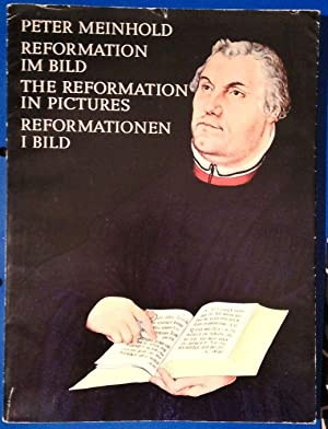Reformation im Bild - The Reformation in Pictures - Reformationen i Bild